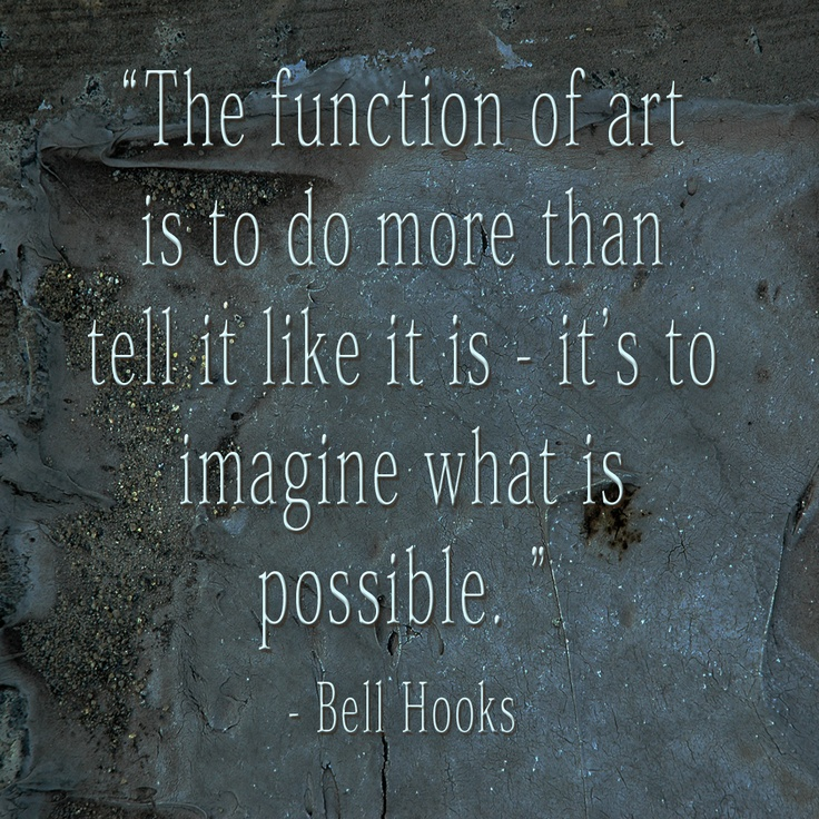 Bell Hooks Quotes About Art