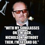 The Secret of Jack Nicholson in Jack Nicholson Quotes