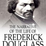 Narrative of the Life of Frederick Douglass – Quotes