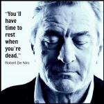 The Secret of Robert De Niro in Robert De Niro Quotes