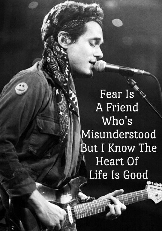 John Mayer Lyrics About Fear
