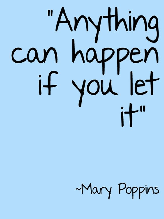 Positive Mary Poppins Quotes