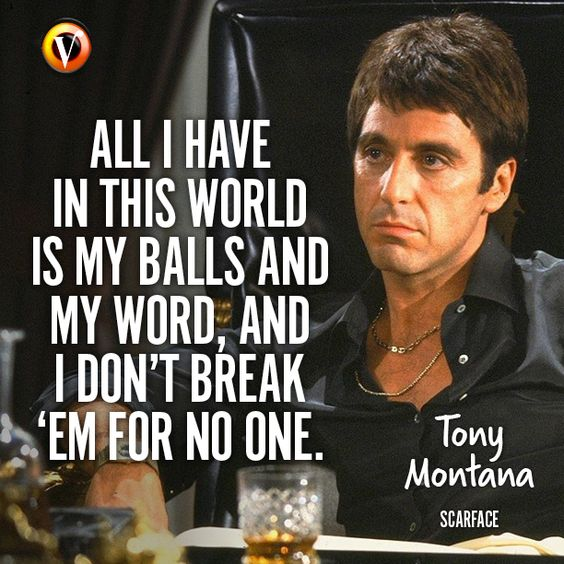 Scarface Quotes 25 Top Scarface Quotes By Tony Montana You Need To Know Scarface Quotes