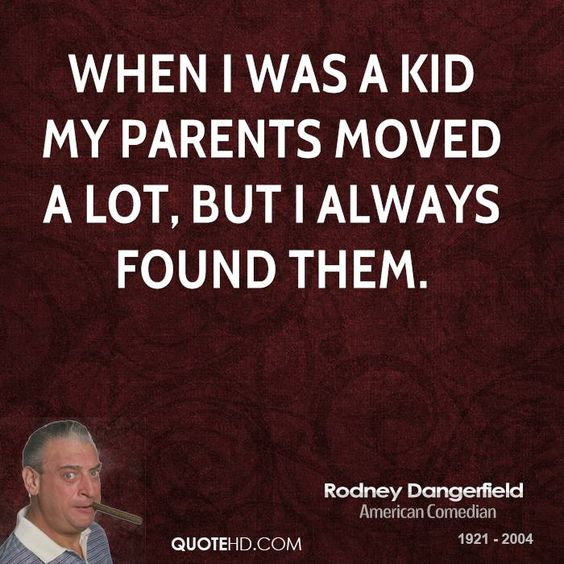 40 Best Rodney Dangerfield Quotes And Jokes You Need To Know Mesmerizing Rodney Dangerfield Quotes