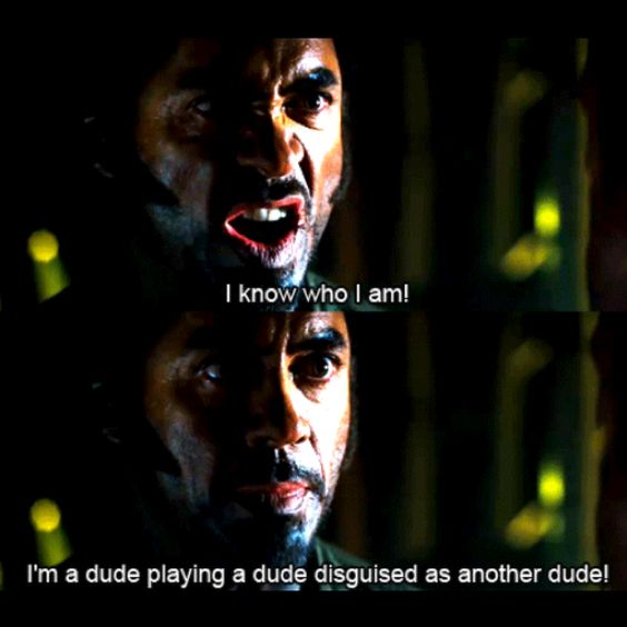 30 Top Tropic Thunder Quotes That Will Make You Laugh - Humoropedia
