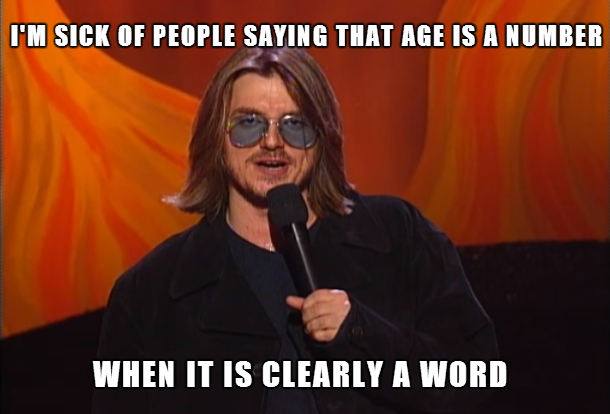 Mitch Hedberg One Liner About Age