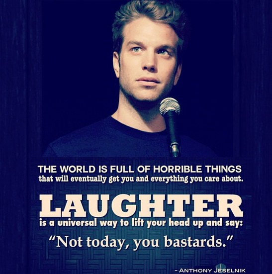 Funny One Liner On Life By Anthony Jeselnik