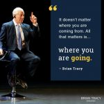 Brian Tracy Motivational Quotes: 65+ Best Ones You Need To Know